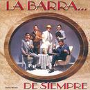 La Barra de Siempre/La Barra