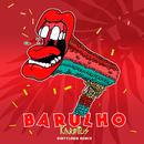 Barulho (Dirtyloud Remix) feat.Pongolove/Karetus