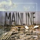 Mainline/One Day