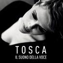 Il suono della voce/Tosca