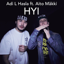 Hyi feat.Mäkki/Adi L Hasla & Heinis