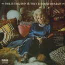 Touch Your Woman/Dolly Parton