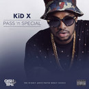 Pass 'n Special/Kid X