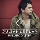 Rollercoaster/Julian le Play
