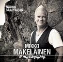 Näihin saappaisiin/Mikko Mäkeläinen & Myrskylyhty