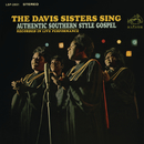 Sing Authentic Southern Style Gospel/The Davis Sisters