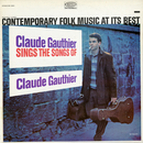 Sings the Songs of Claude Gauthier/Claude Gauthier