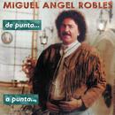 De Punta a Punta/Miguel Angel Robles