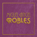 Miguel Angel Robles/Miguel Angel Robles