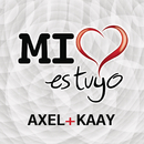 Mi Corazón Es Tuyo/Axel y Kaay