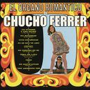 El Órgano Romántico de Chucho Ferrer/Chucho Ferrer
