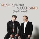Elämästä seonneet/Ressu Redford & Jussi Rainio
