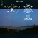 The Dancing Sounds of San Francisco/Ernie Heckscher & His Fairmont Orchestra