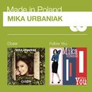Closer / Follow You/Mika Urbaniak