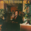 Home Is Where the Heart Is/Bobby Womack & The Brotherhood