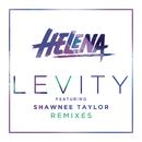 Levity (Remixes) feat.Shawnee Taylor/HELENA