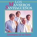 Sentimiento de Mi Tierra/Los Manseros Santiagueños