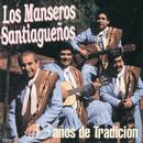 33 Años de Tradición/Los Manseros Santiagueños