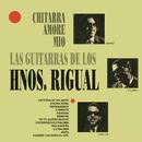 Chitarra Amore Mío - Guitarras de los Hermanos Rigual/Hermanos Rigual