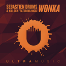Wonka (Radio Edit) feat.Nicci/Sebastien Drums