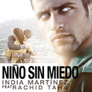 Niño Sin Miedo feat.Rachid Taha/India Martinez