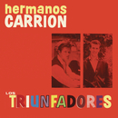 Los Triunfadores/Hermanos Carrion