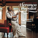 Herança Popular/Arlindo Cruz