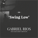 Swing Low (Album Version)/Gabriel Rios