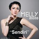 Sendiri/Melly Mono
