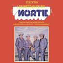 """Éxitos los Intocables del Norte Con la Banda Sinaloense Los Escamillas de el """"Indio Ramírez""""/Los Intocables del Norte"""