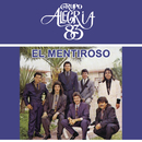 El Mentiroso/Grupo Alegria 83