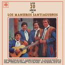 Los 20 Años de Los Manseros Santiagueños/Los Manseros Santiagueños