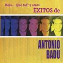 Hola... Qué Tal? y Otros Éxitos de Antonio Badú/Antonio Badú