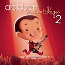 Enfantillages 2 - le concert (Live)/Aldebert