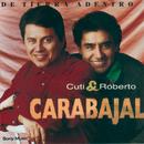 De Tierra Adentro/Cuti & Roberto Carabajal