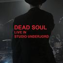 Live in Studio Underjord/Dead Soul