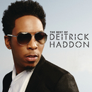 My Soul Says Yes/Deitrick Haddon