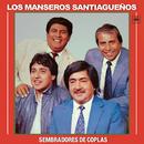 Sembradores de Coplas/Los Manseros Santiagueños