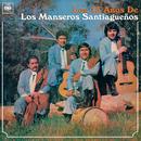 Los 15 Años de Los Manseros Santiagueños/Los Manseros Santiagueños
