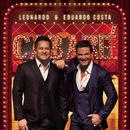 Leonardo e Eduardo Costa no Cabaré (Ao Vivo)/Leonardo & Eduardo Costa