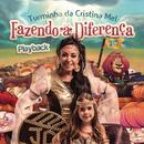 Turminha da Cristina Mel - Fazendo a Diferença (Playback)/Cristina Mel