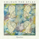 Opaline - EP/Colour The Atlas