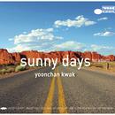 Sunny Days/Kwak Yoon Chan