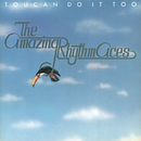 Toucan Do It Too/The Amazing Rhythm Aces