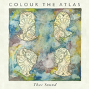 That Sound/Colour The Atlas