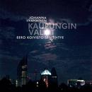 Kaupungin valot/Johanna Iivanainen &  Eero Koivistoisen yhtye