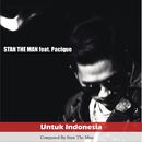 Untuk Indonesia feat.Pacique/Stan The Man