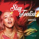 Boom Boom/Stay Foolish