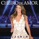 Jasmim (Ao Vivo)/Cheiro De Amor