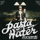 Pasta Hater/Pento